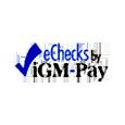 E checks by igm pay