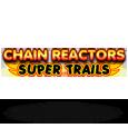 Chain reactors trains