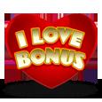 I love bonus