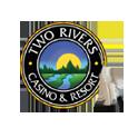 Two rivers casino  resort