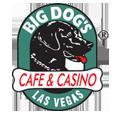 Big dogs cafe  casino