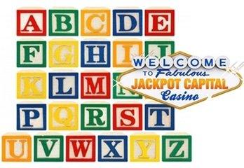 Alphabet Strategy Works Wonders for Jackpot Capital Casino Player