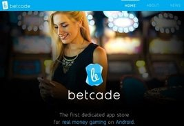 Betcade to Launch New Android App Store