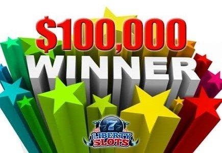 Liberty Slots Player on $100,000 Winning Streak