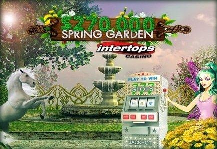 Intertops Casino Welcomes Spring with $270K Spring Garden Casino Bonus Giveaway