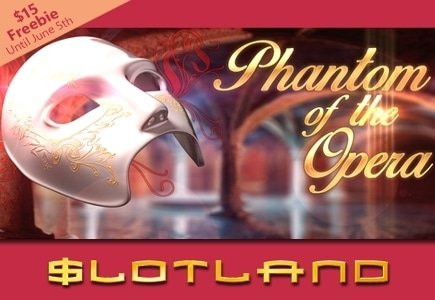 The Phantom of the Opera Graces the Slotland Stage