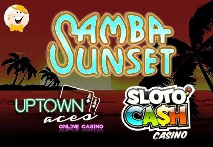 RTG's Samba Sunset Slot Coming to Slotocash and Uptown Aces Online Casinos