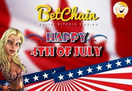 July Celebrations at Betchain Casino