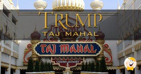 Trump Taj Mahal Closure to Effect Atlantic City in A Big Way