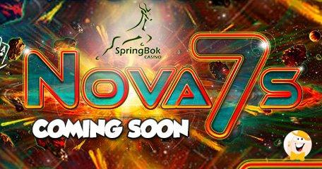 Nova 7s from RTG to Launch at Springbok Casino in September