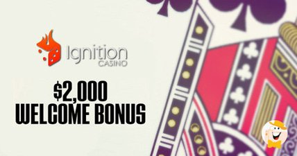 Ignition casino boosts welcome bonus to  2k