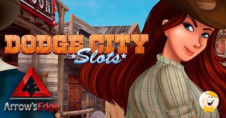 Arrow's Edge Launches Dodge City Game
