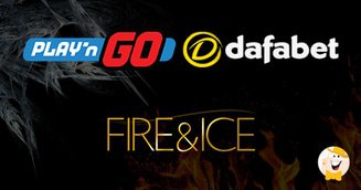 Fire & ICE Event Headlined by Play'n GO and Dafabet