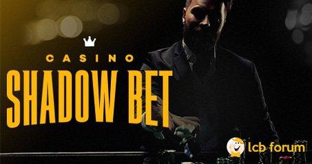 New LCB Rep: ShadowBet Casino