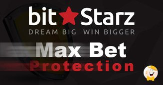 BitStarz Introduces New Automatic Max Bet Protection