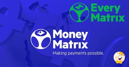 EveryMatrix Beefs Up Portfolio with MoneyMatrix