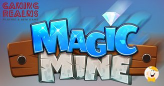Gaming Realms Launches Skill-Based Magic Mine