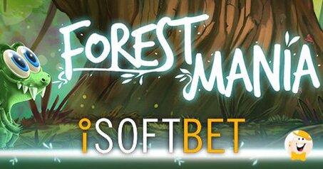 L'esperienza 'Forest Mania' con iSoftBet